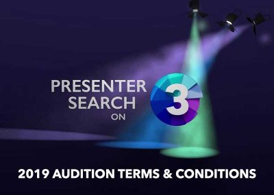 Presenter Search on 3 Audition Terms and Conditions 2019